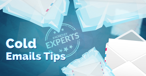 28 Cold Email Tips Backed by Digital Marketing Experts