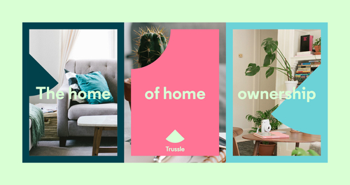 Online mortgage broker Trussle has rebranded with a new tagline, 'The Home of Home Ownership', and l