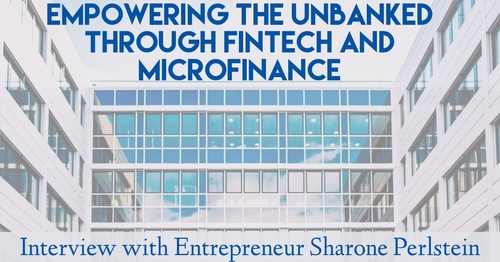 Empowering the Unbanked through Fintech and Microfinance