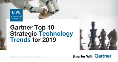 Gartner Top 10 Strategic Technology Trends for 2019