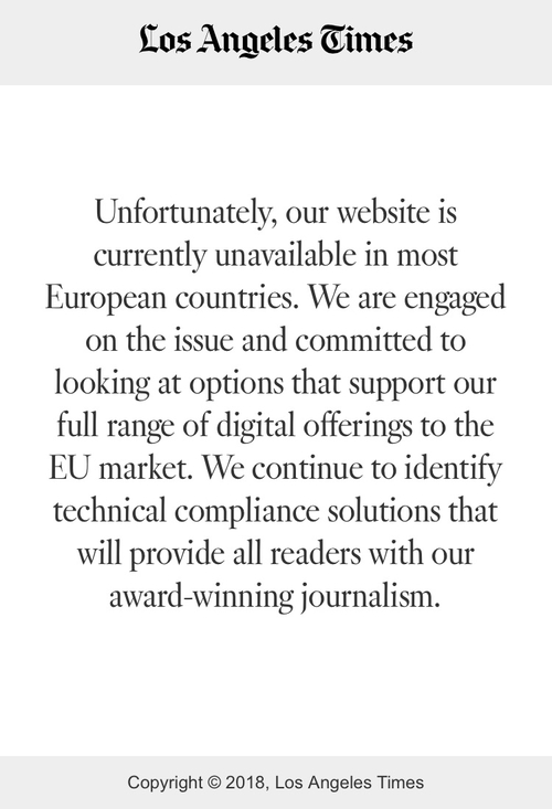 Unfortunate GDPR Reaction from some US Media Companies Leaves European Readers and Journalists in the Dark