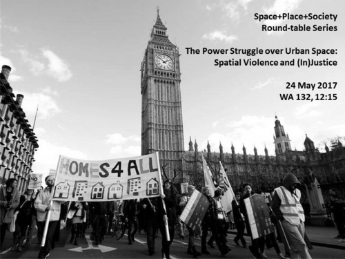 The Power Struggle over Urban Space: Spatial Violence and (In)Justice. Round-table Series