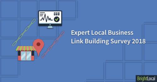 Expert Local Business Link Building Survey 2018