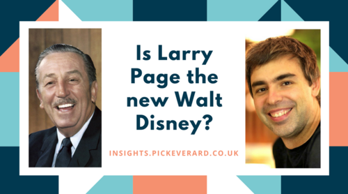 Is Larry Page the new Walt Disney?