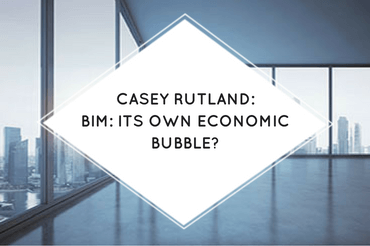 BIM: It's own economic bubble?