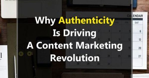 Brands Will Be Judged On Authenticity Of Your Content