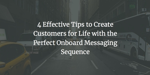 Create Customers with an Onboard Messaging Sequence