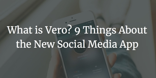 What is Vero? The New Social Media App