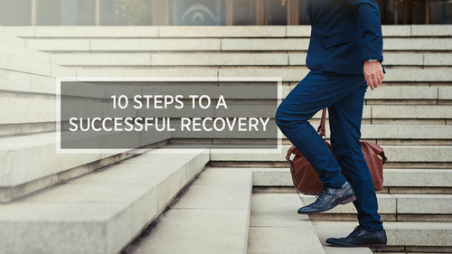 10 Steps to a Successful Recovery