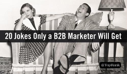 B2B marketing jokes...