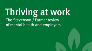 Thriving at Work - the Farmer/Stevenson Review