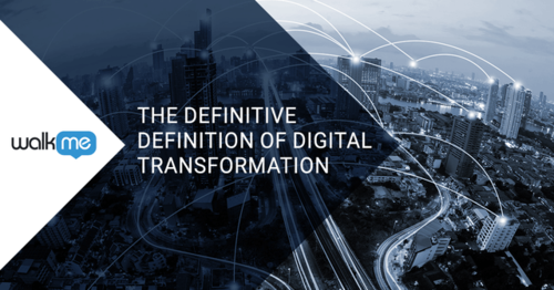 A DEEP DIVE INTO THE DIGITAL TRANSFORMATION DEFINITION