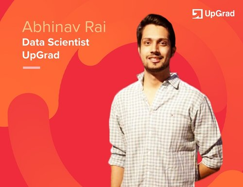 How to choose between Data Science, Machine Learning and Big Data: Abhinav Rai, Data Scientist at Up