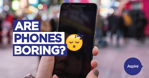 Are Mobile Phones Boring?