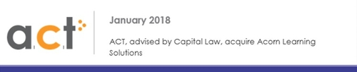 Capital Law advises ACT on their acquisition of Acorn Learning Solutions