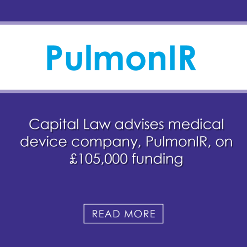 Capital Law advises medical device company Pulmon IR on £105,000 funding