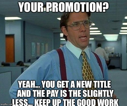 When promotions cause people to resign...