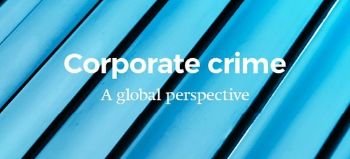 Understanding corporate criminal liability risks across the globe