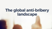 Five key developments in the global anti-bribery and corruption landscape & insights from 30 jurisdictions
