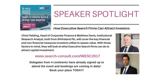 SPEAKER SPOTLIGHT: Want to Know How to Fund, Grow, Value and Exit Your Executive Search Business?