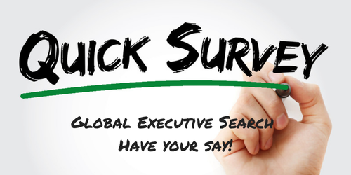 Global Executive Search Survey - Have Your Say!