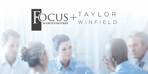 Focus Search Partners Acquires Taylor Winfield, Dallas-based Executive Search Firm