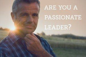 Do You REALLY Have the Passion to Lead?