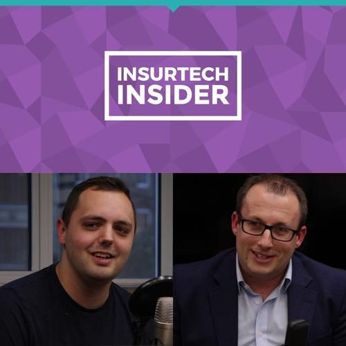 InsurTech Insider - Episode 6 - our Aviva takeover