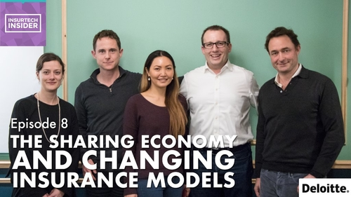 InsurTech Insider Episode 8: The Sharing Economy and changing insurance models