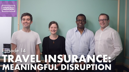 InsurTech Insider Episode 14. Travel Insurance: Meaningful Disruption