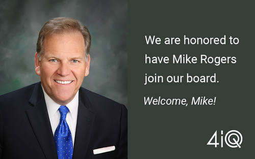 Mike Rogers Joins 4iQ Board of Directors