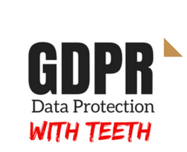 GDPR - Data protection with teeth