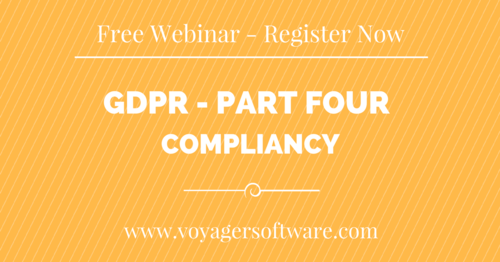 The GDPR Webinar Series - Part 4 Starts Next Week