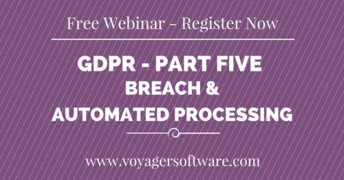 The GDPR Webinar Series: Part 5 starts next week