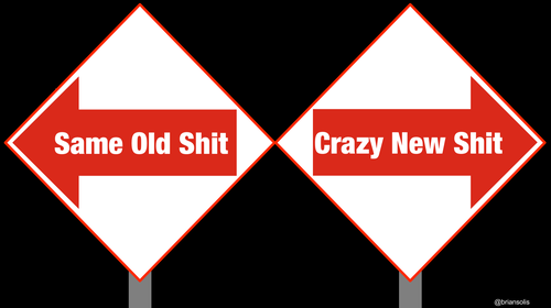Same Old Shit Vs Crazy New Shit