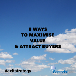 Planning a business exit: 8 ways to maximise value and attract buyers