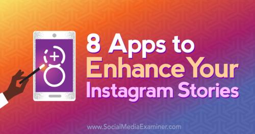 8 Apps to Rock Instagram Stories