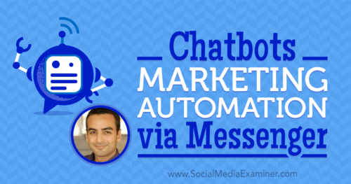 Chatbots: Marketing Automation via Messenger