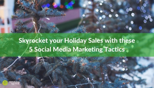 Turbocharge Holiday Sales with these 5 Social Media Marketing Tactics
