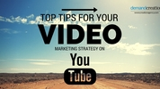 Top Tips for your Video Marketing Strategy on YouTube