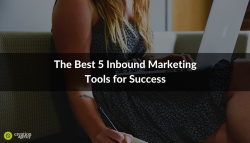 Best Inbound Marketing Tools for Success