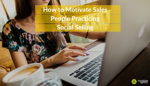 How to Motivate Sales People Practicing Social Selling