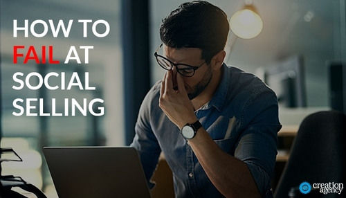 How to Fail at Social Selling