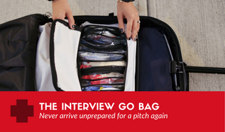 The interview go bag... the emergency supplies you need for your next pitch